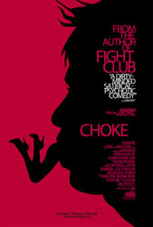 Go see CHOKE in theaters this weekend!